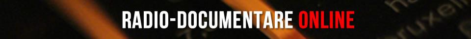 Radio-documentare online